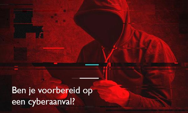 Ben je voorbereid op een cyberaanval?